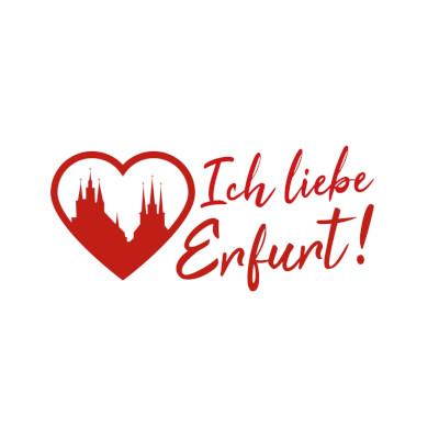 Ich liebe Erfurt